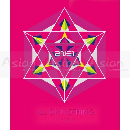2NE1 - All Or Nothing in Seoul 2014 (2NE1 World Tour Live) CD - Asian Connection